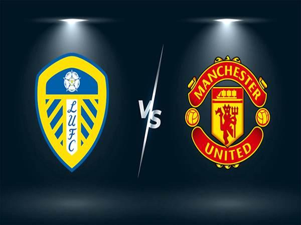 Nhận định tỷ lệ Leeds Utd vs Man Utd (20h00 ngày 25/4)