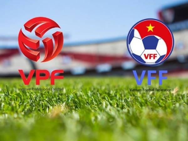 VFF và VPF là gì? Nhiệm vụ của VPF và VFF với bóng đá Việt Nam